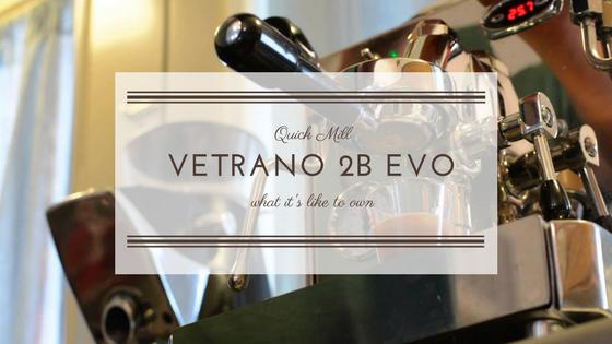 quick mill vetrano 2b evo review